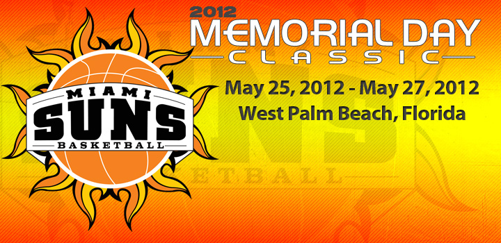 2nd Annual Miami Suns Memorial Day Classic Information