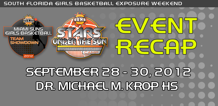 2012 South Florida Girls Basketball Exposure Weekend Recap