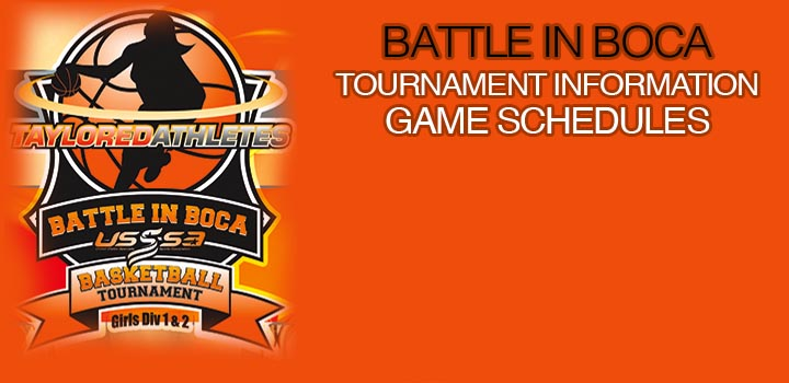 Battle In Boca Tournament Information and Game Schedules