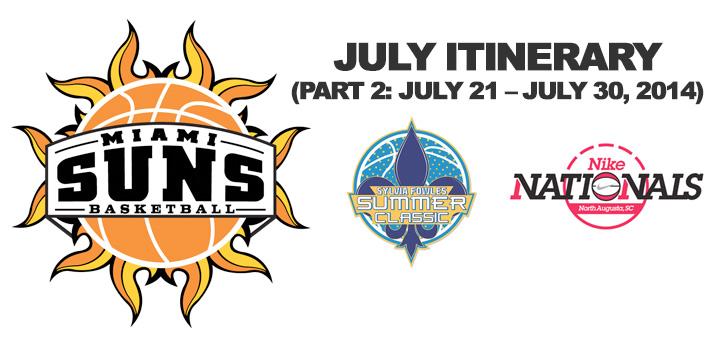 Miami Suns Basketball – July Itinerary (Part 2: July 21 – July 30, 2014)