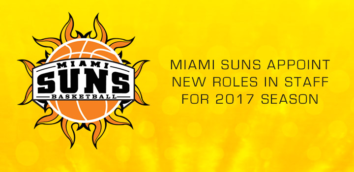 Miami Suns Appoint New Roles in Staff for 2017 Season